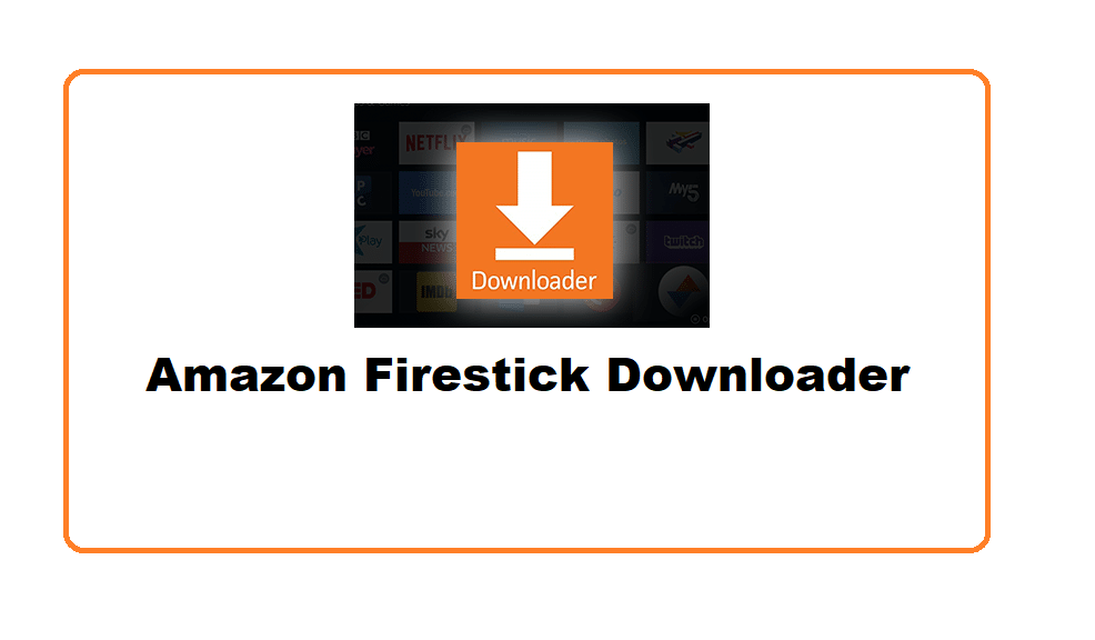 Install Downloader App on Amazon Fire TV / Firestick