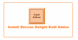 Read more about the article How to Install Deccan Delight Addon 2021 for Desi Content