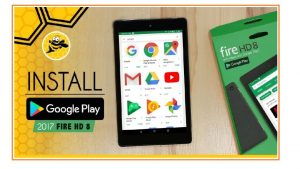 Read more about the article Install Google Play Store Amazon Fire HD 8 2017