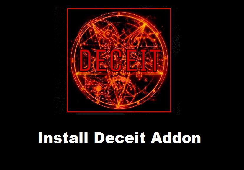 Deceit Addon