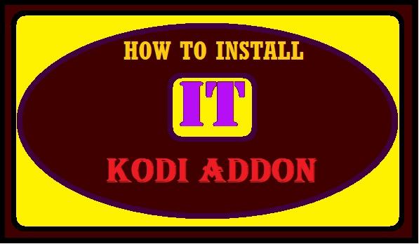 HOW TO INSTALL IT KODI ADDON