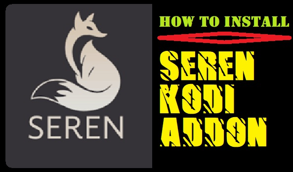 HOW TO INSTALL SEREN ADDON ON KODI IN 3 EASY STEPS