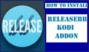 How to Install ReleaseBB Kodi Addon in 3 Easy Steps