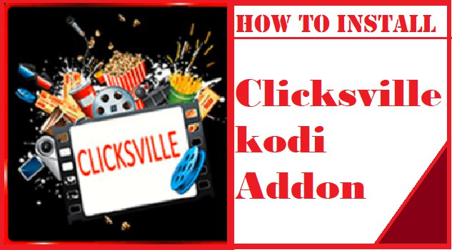 How to install Clicksville kodi addon in 3 Easy Steps