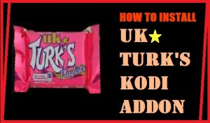 Read more about the article HOW TO INSTALL UK TURK'S ADDON ON KODI IN 3 EASY STEPS