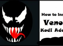 How to Install Venom Kodi Addon in Easy 3 Steps