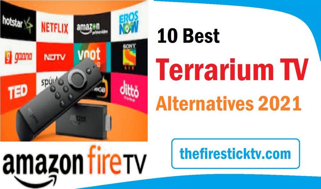 10 Best Terrarium TV Alternatives 2021