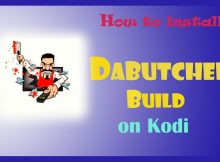 How to Install DaButcher Build on Kodi in Easy 2 Steps