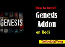 How to Install Genesis Addon on Kodi/Firestick in 3 Easy Steps - TheFireStickTV.com