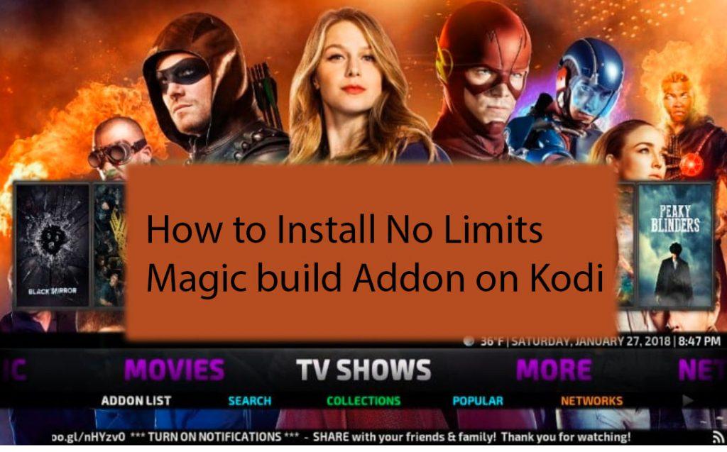 How to Install No Limits Magic build Addon on Kodi