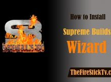How to Install Supreme Builds Wizard on Kodi in Easy Steps 2021