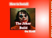 How to Install The Joker Build on Kodi in Easy 2 Steps