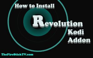 Read more about the article How to Install Revolution Kodi Addon In Easy Steps (2021)