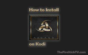 How to Install Asgard Kodi Addon in Easy Steps 2021 - Asgard Addon on FireStick