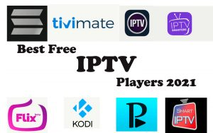 Best IPTV Players 2021 - Best Free IPTV Apps for FireStick, Windows, Android, Mac, iOS, Raspberry pi