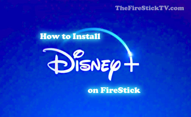 How to Install Disney Plus on Amazon Fire Stick in 1 minute