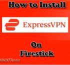 Install Express VPN on Firestick 2 Easy Method - Best VPN For Firestick