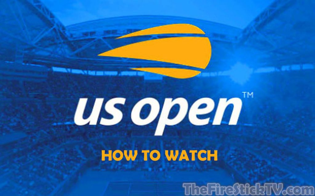 HOW TO WATCH US OPEN ON FIRESTICK In Easy Way 2021