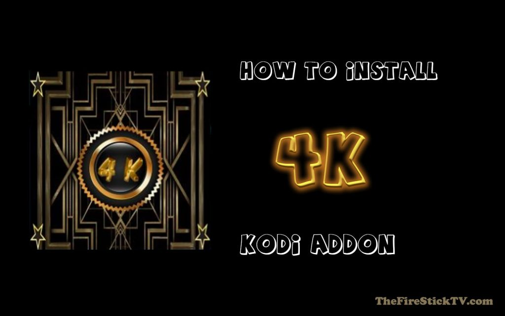 [ Easy Method ] 4K Kodi Addon - Installation Process Step By Step 2021