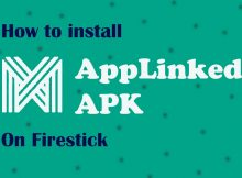 How to Install AppLinked APK on FireStick in Easy Steps 2021