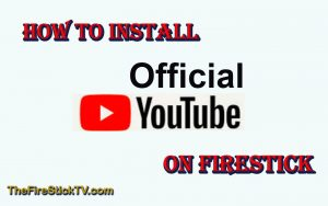 Read more about the article How to Install Official YouTube on FireStick in Easy Steps 2021 – Youtube TV