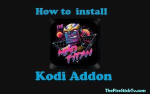 Read more about the article How To Install Mad Titan Sports Kodi Addon In Easy Steps with Images 2021