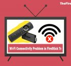How to Fix WiFi Connectivity Problem on FireStick - Connected with Problems 2021