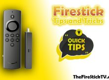 Firestick Tips and Tricks To Improve Your Streaming Device in 2021