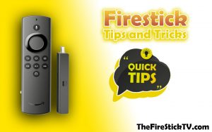 Read more about the article Firestick Tips and Tricks To Improve Your Streaming Device in 2021