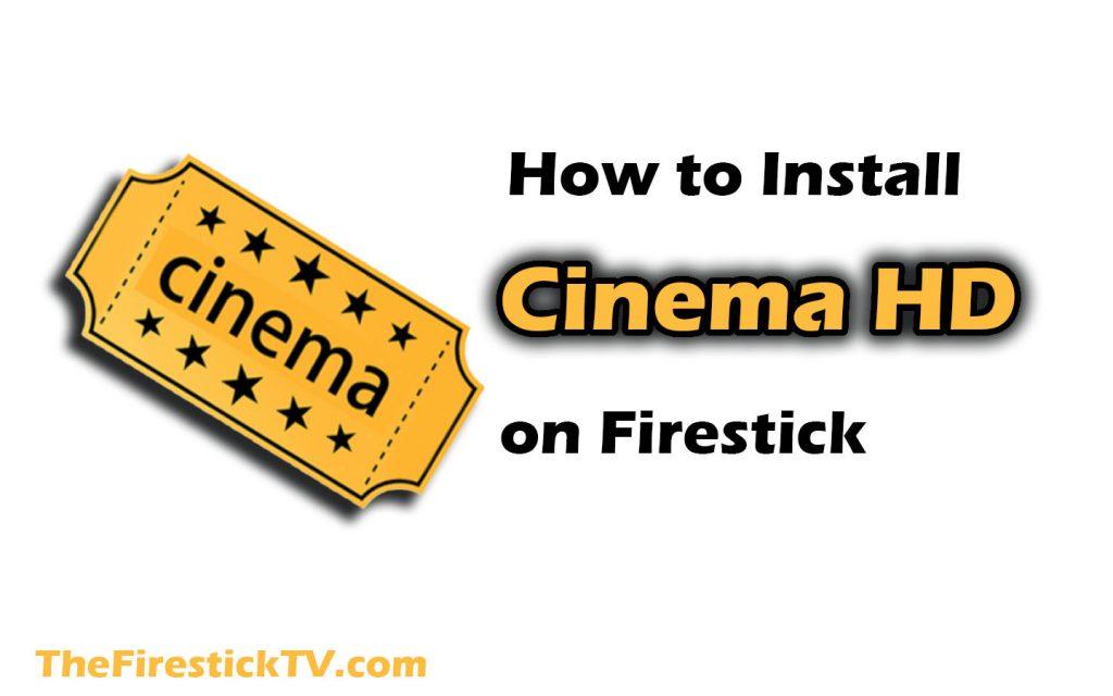 How to Install Cinema HD FireStick App 2021 - Working