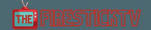 The Firestick TV – Cord Cutting Guides