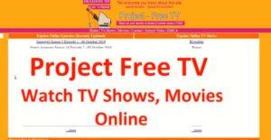 10 Best Project Free TV Alternatives